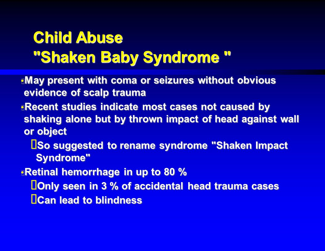 Child Abuse Shaken Baby Syndrome