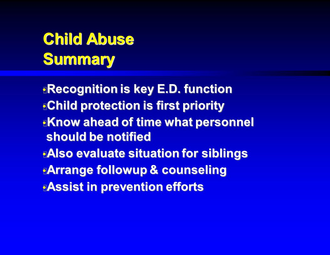 Child Abuse Summary Recognition is key E.D. function
