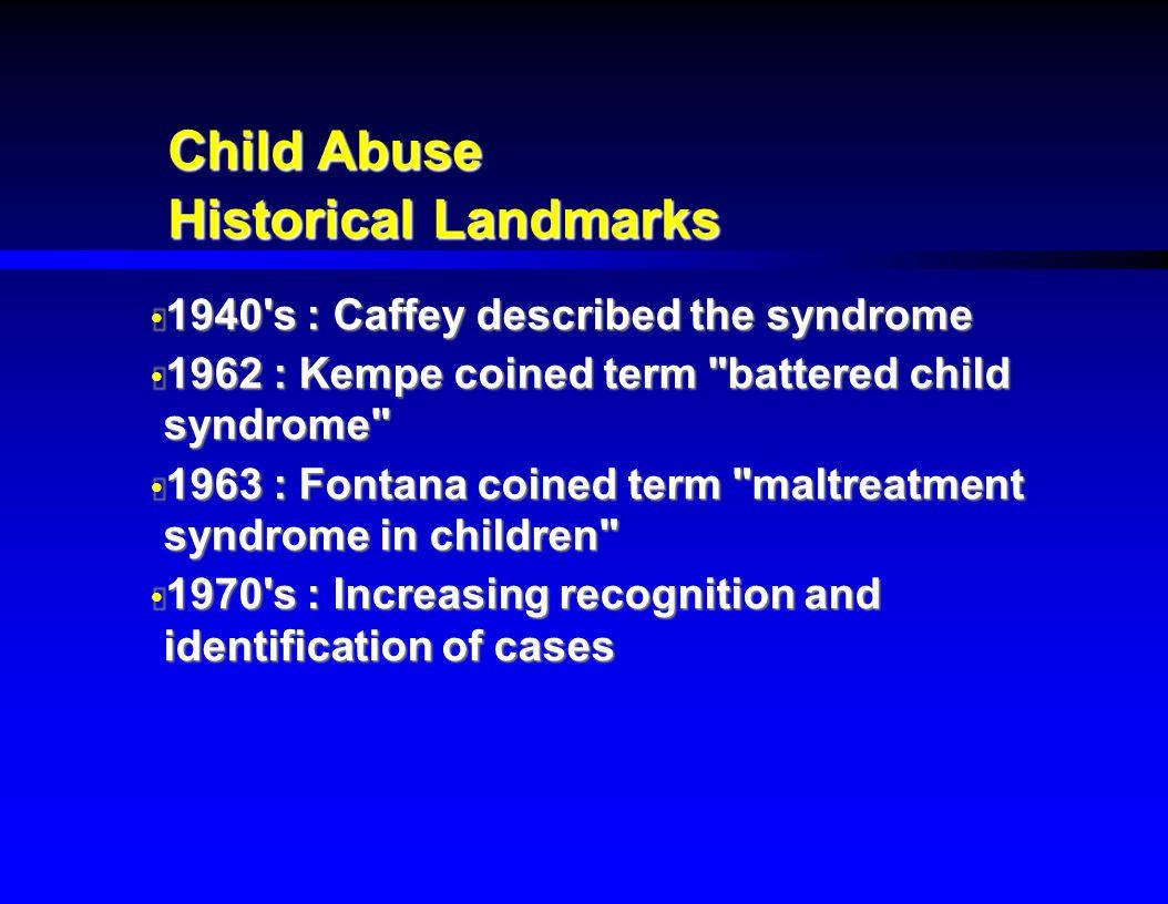 Child Abuse Historical Landmarks