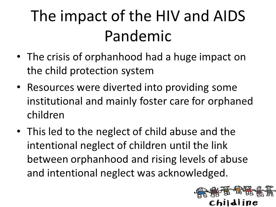 The impact of the HIV and AIDS Pandemic