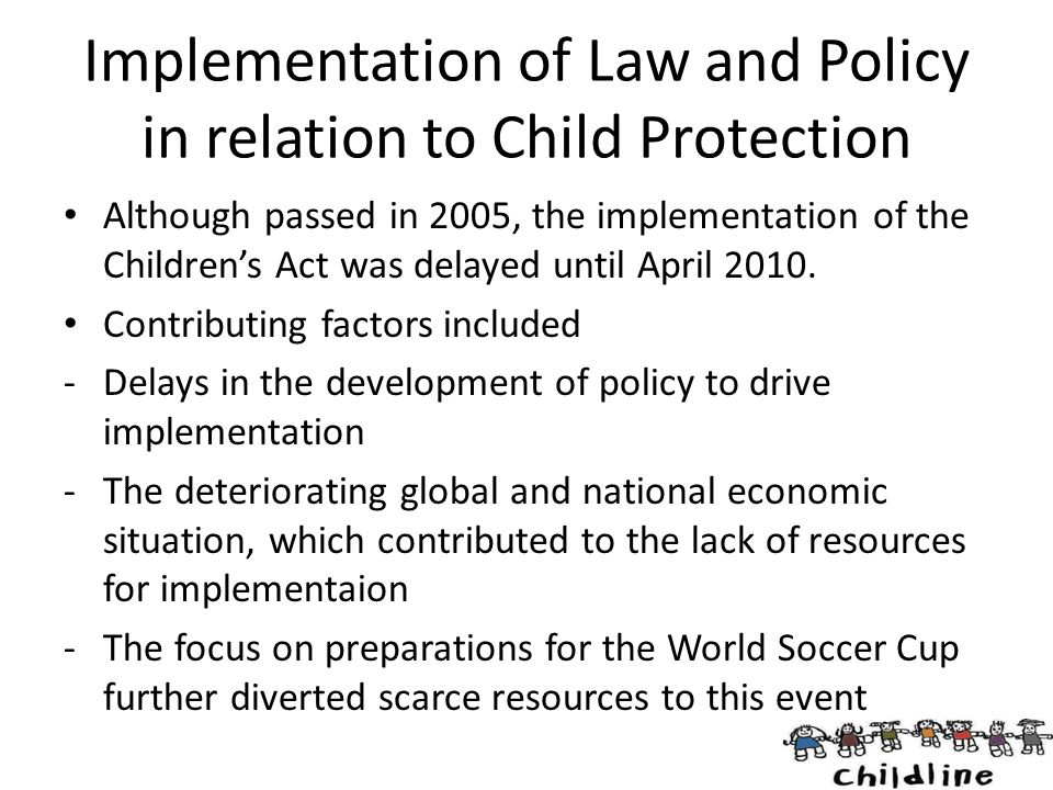 Implementation of Law and Policy in relation to Child Protection