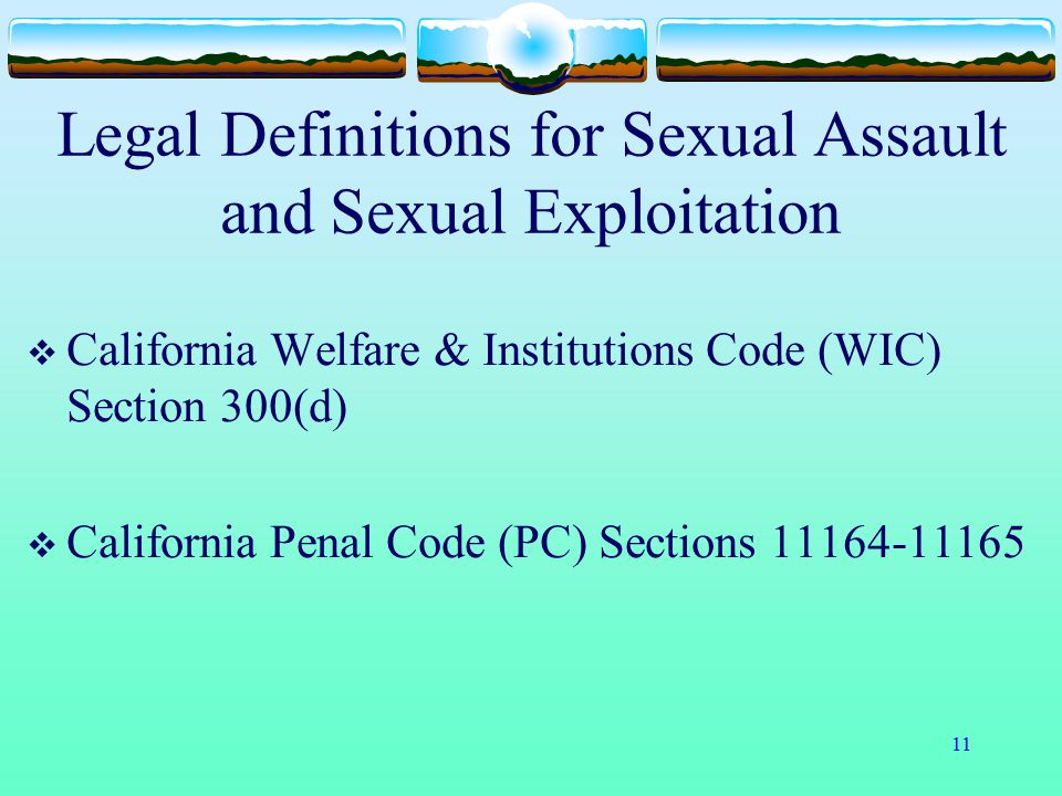 Legal Definitions for Sexual Assault and Sexual Exploitation