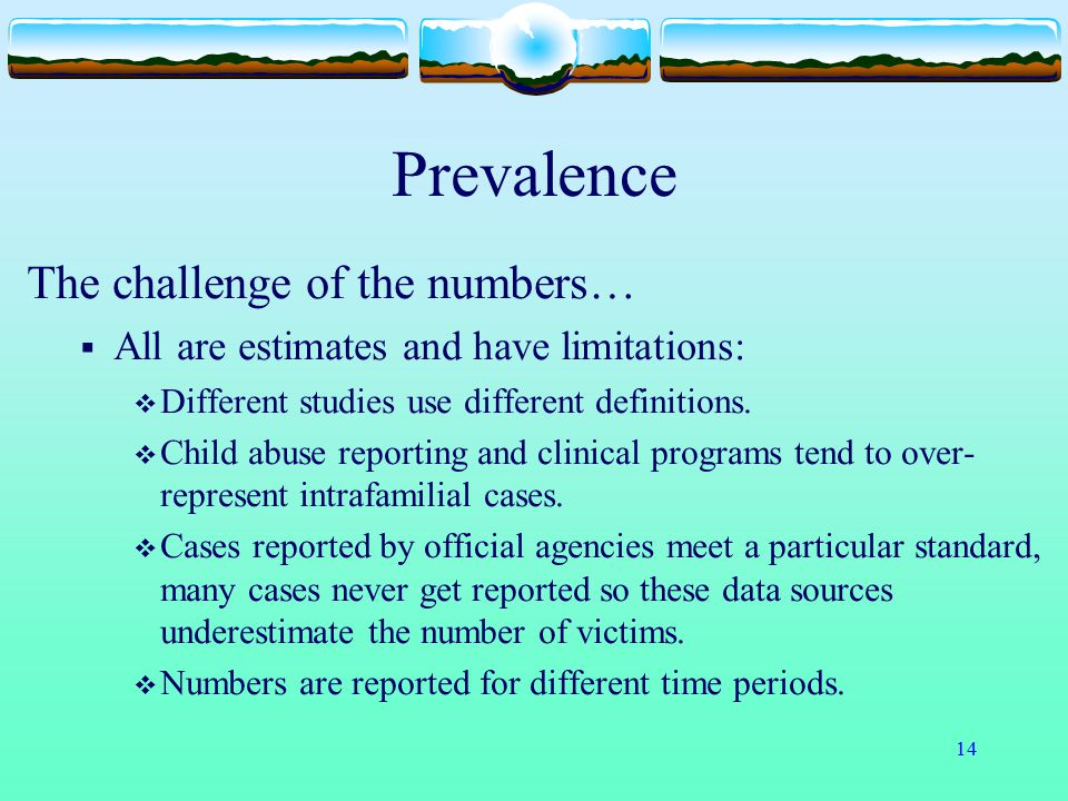 Prevalence The challenge of the numbers…