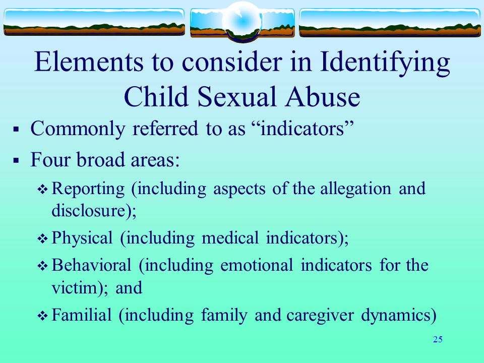 Elements to consider in Identifying Child Sexual Abuse
