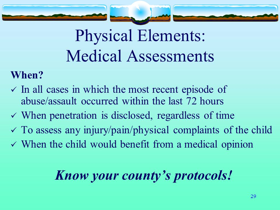 Physical Elements: Medical Assessments