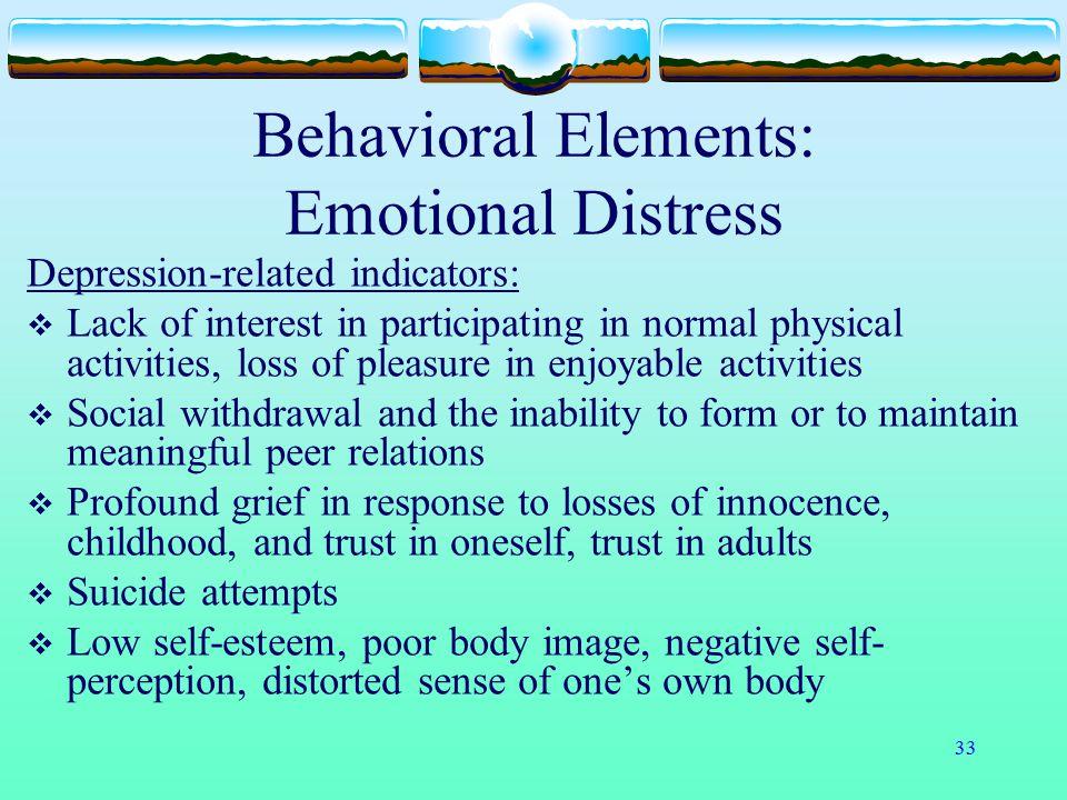 Behavioral Elements: Emotional Distress