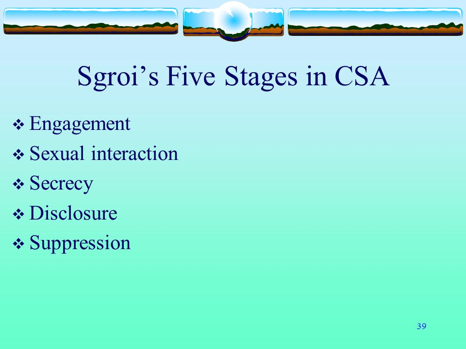 Sgroi's Five Stages in CSA