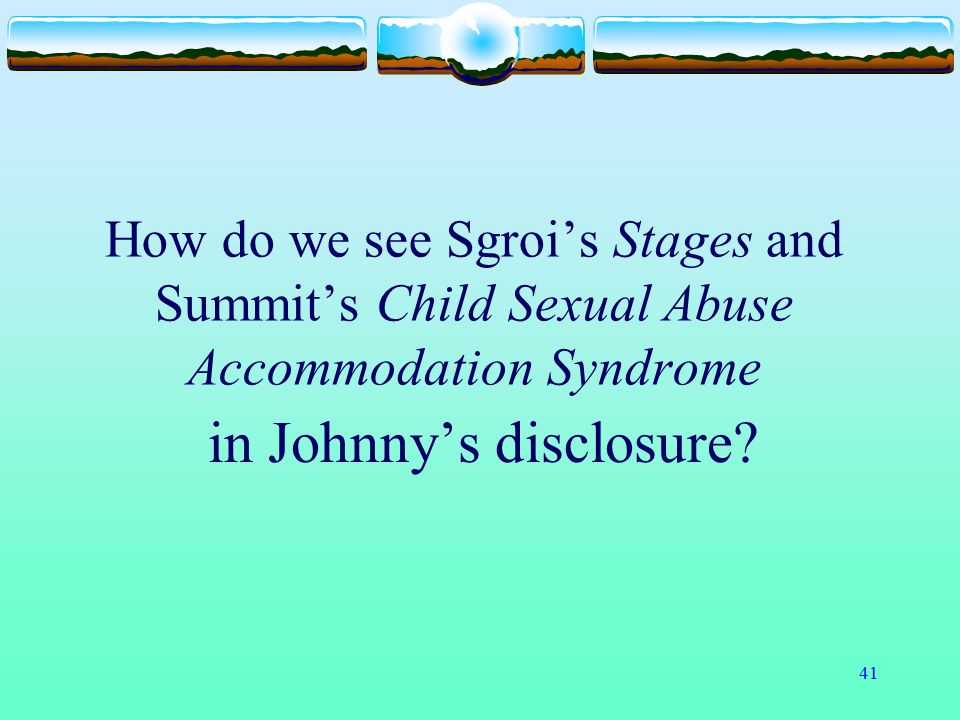 in Johnny's disclosure