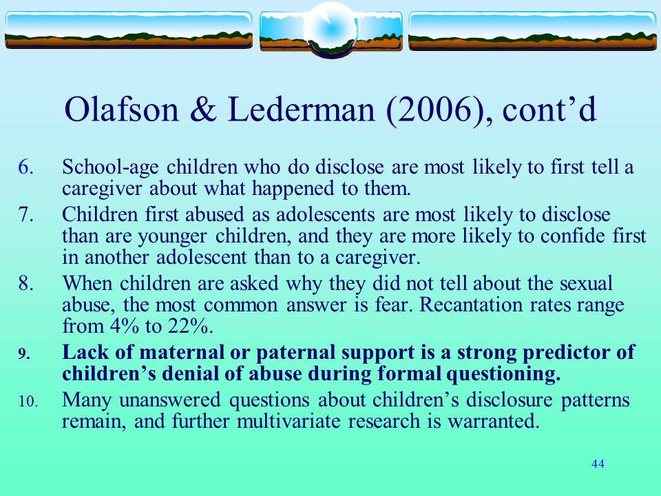 Olafson & Lederman (2006), cont'd