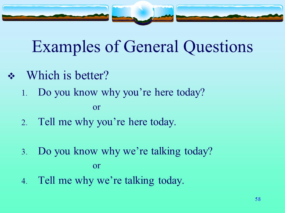 Examples of General Questions
