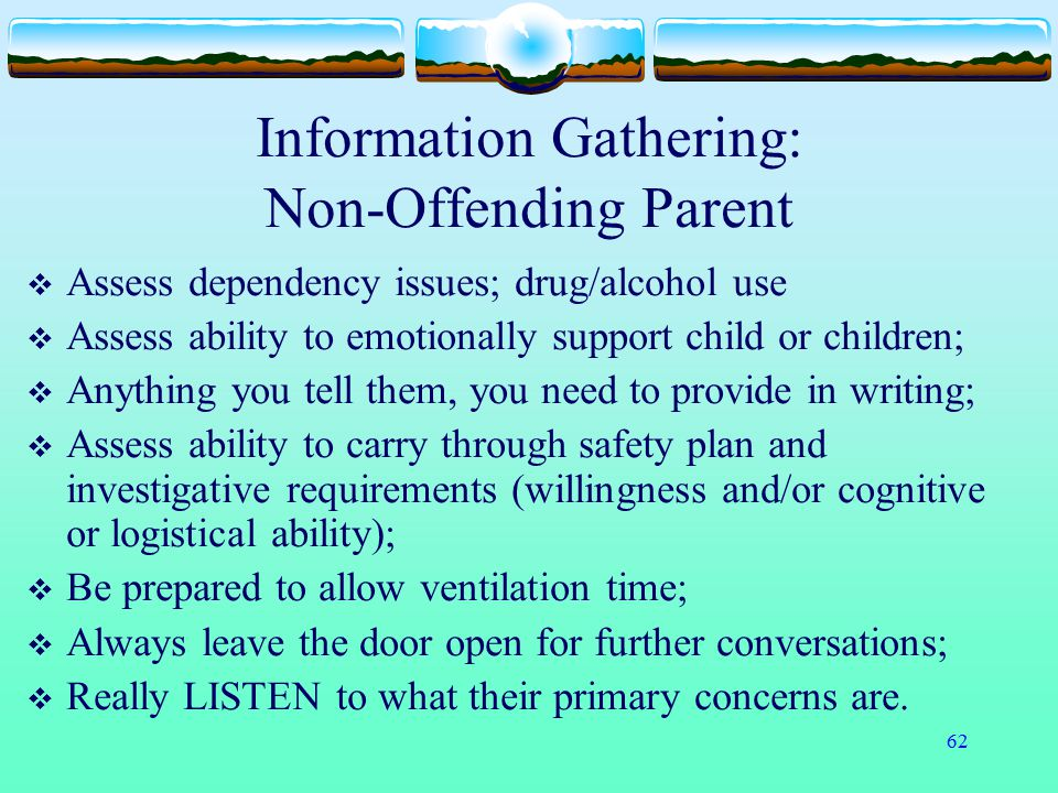 Information Gathering: Non-Offending Parent