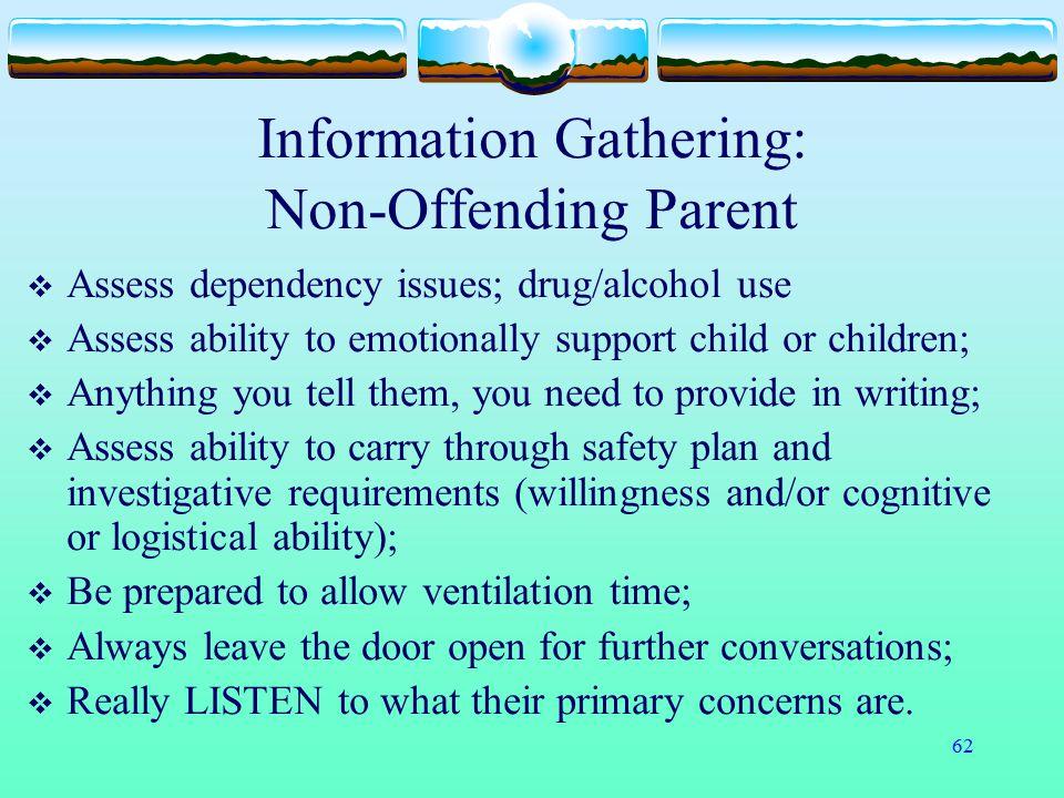 Information Gathering: Non-Offending Parent
