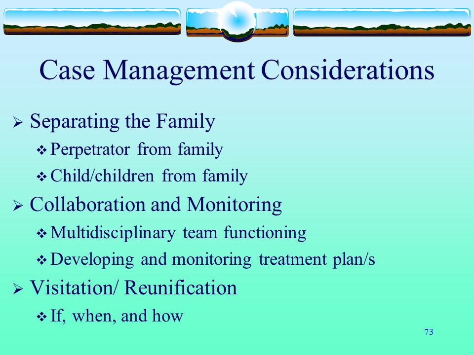 Case Management Considerations