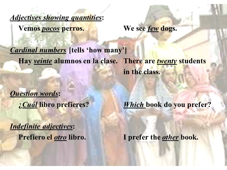 Adjectives showing quantities: