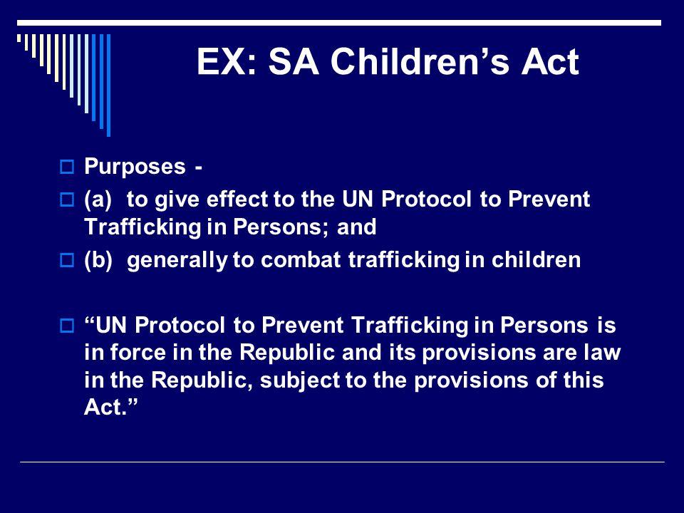 EX: SA Children's Act Purposes -