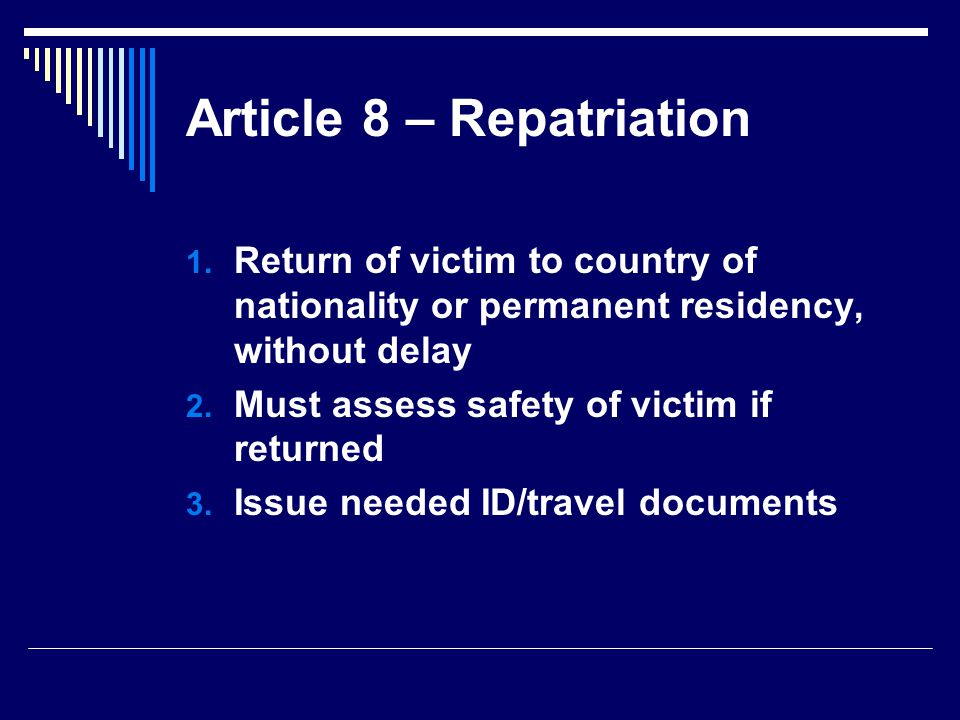 Article 8 – Repatriation