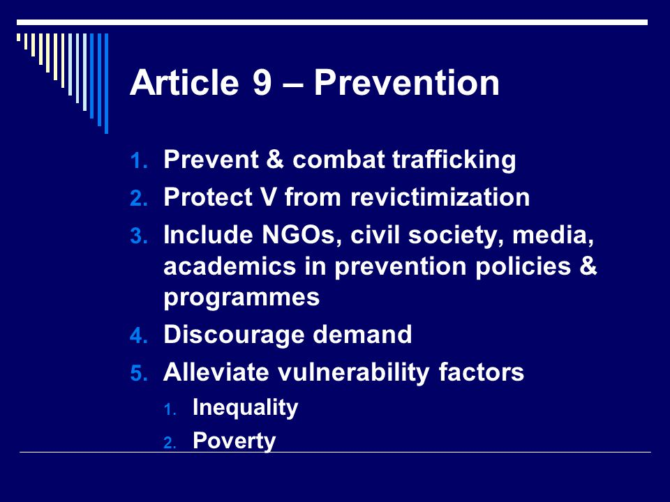 Article 9 – Prevention Prevent & combat trafficking