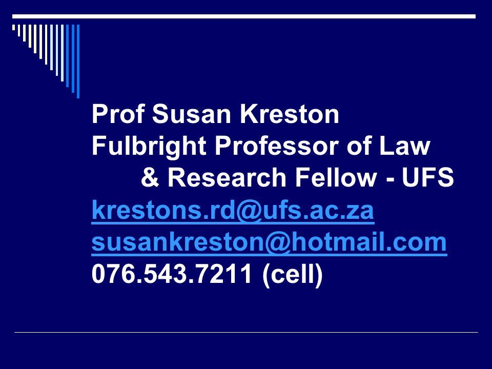 Prof Susan Kreston Fulbright Professor of Law