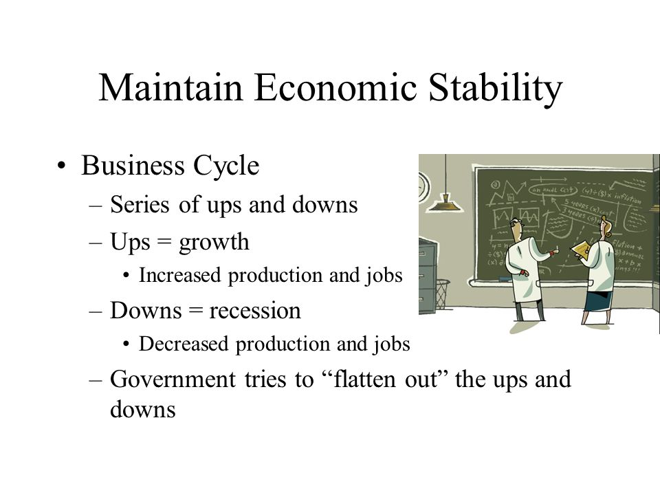 Maintain Economic Stability