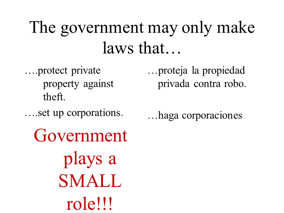 The government may only make laws that…
