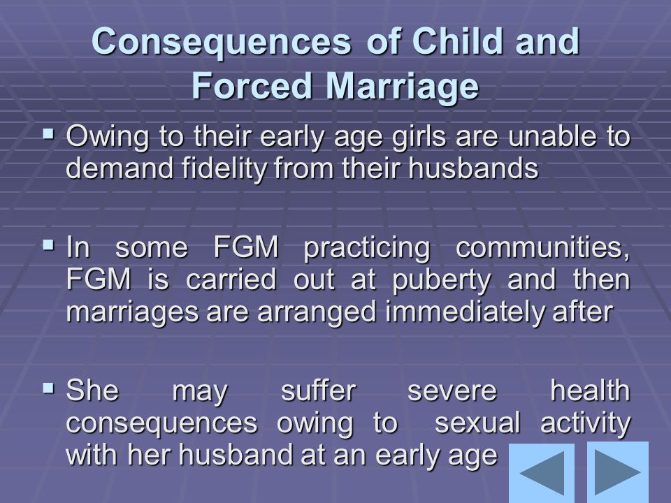 Consequences of Child and Forced Marriage