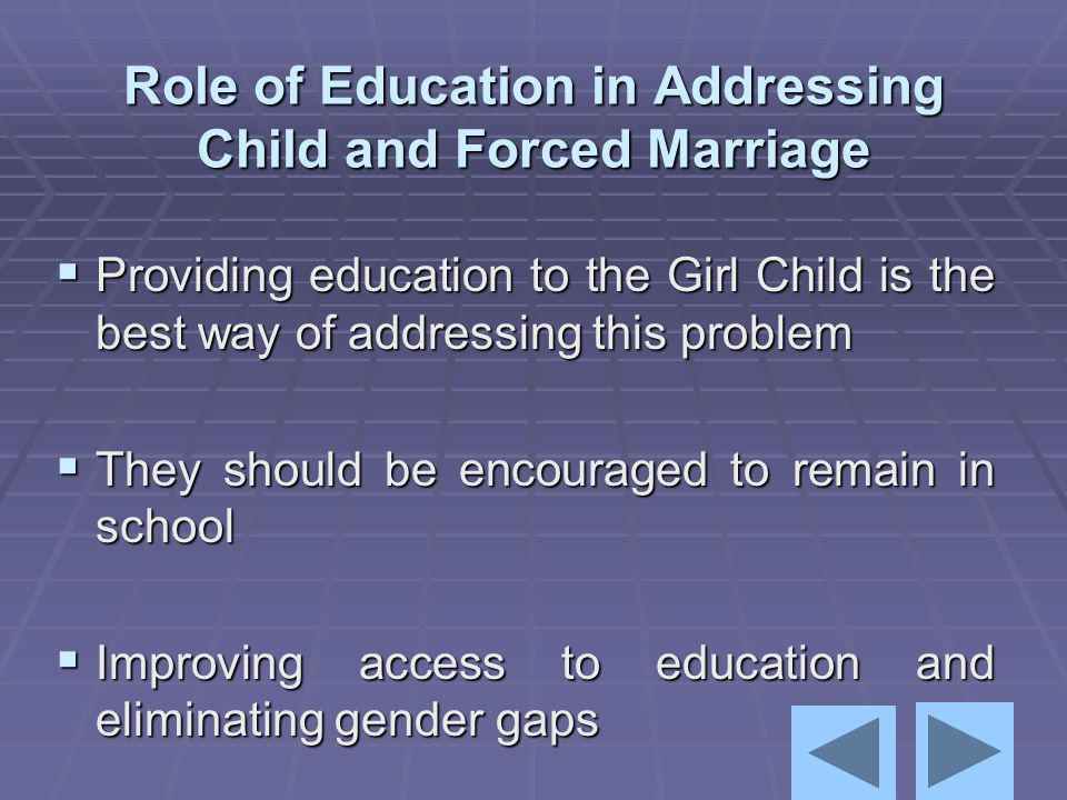 Role of Education in Addressing Child and Forced Marriage
