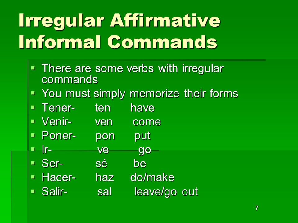 Irregular Affirmative Informal Commands