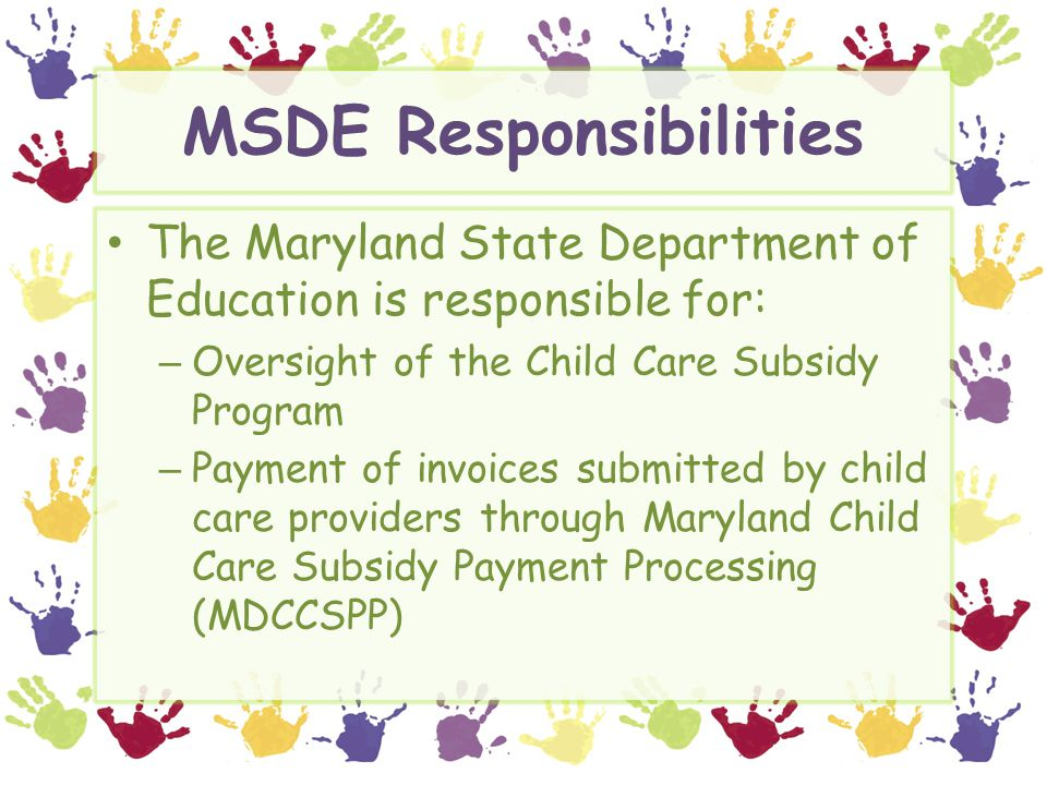 MSDE Responsibilities