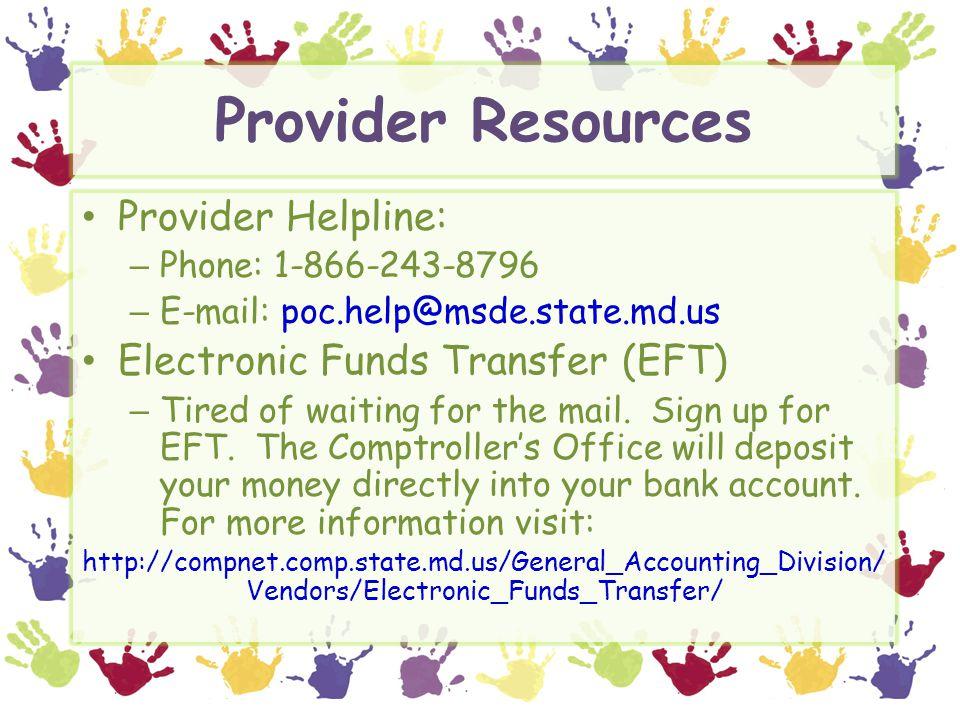 Provider Resources Provider Helpline: Electronic Funds Transfer (EFT)