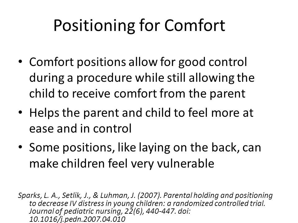 Positioning for Comfort