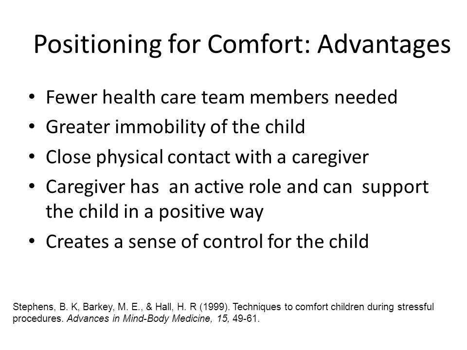 Positioning for Comfort: Advantages