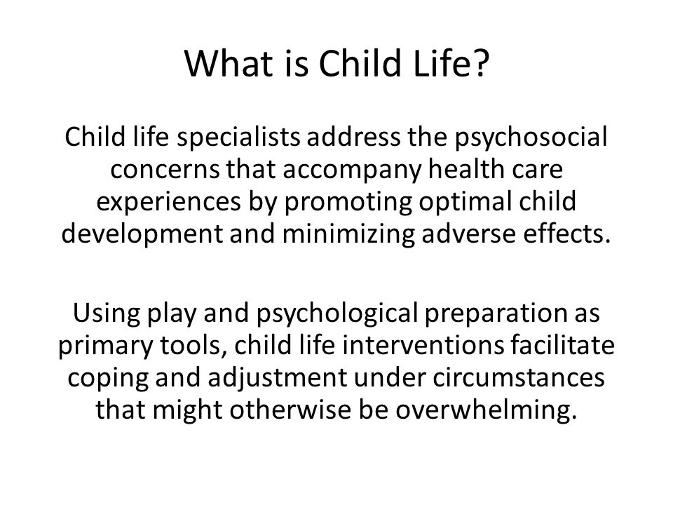 What is Child Life