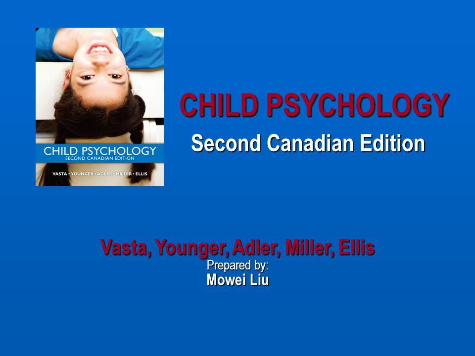 Vasta, Younger, Adler, Miller, Ellis Prepared by: Mowei Liu