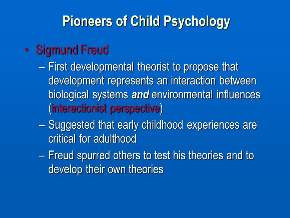 Pioneers of Child Psychology