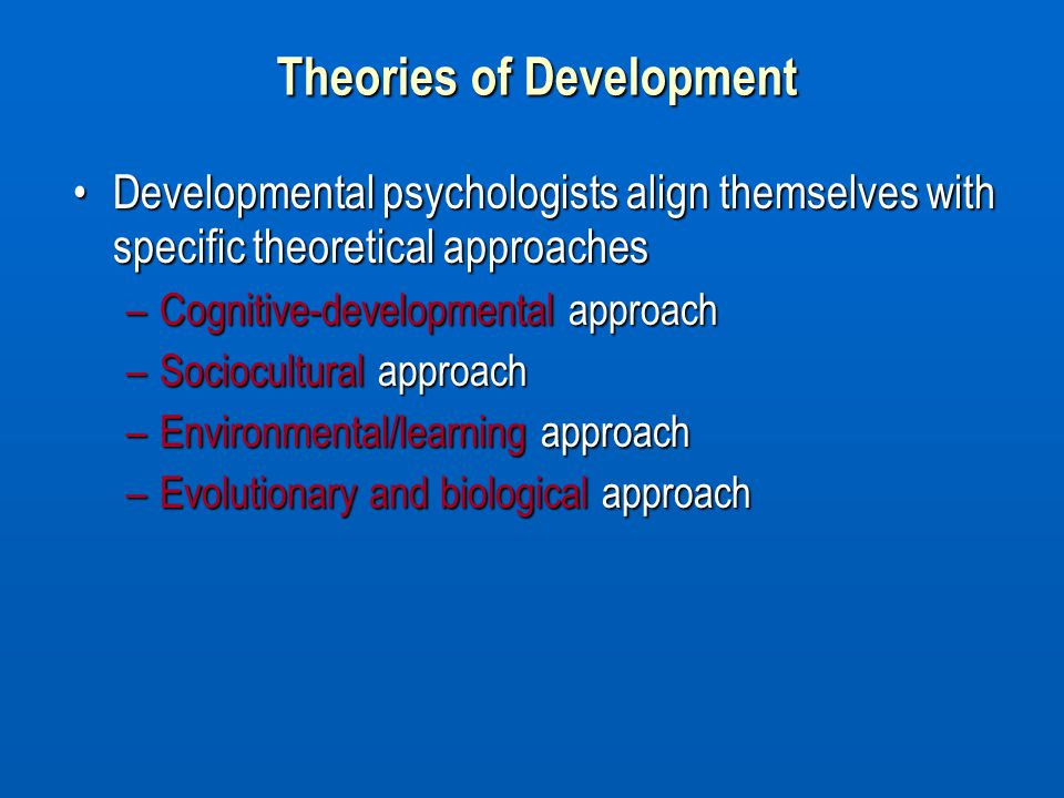 theories of development Buy theories of development 6th edition (9780205810468) by william c crain for up to 90% off at textbookscom.