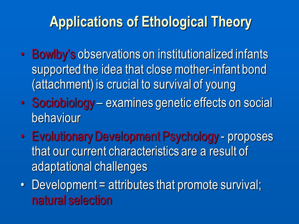 The ethological attachment theory