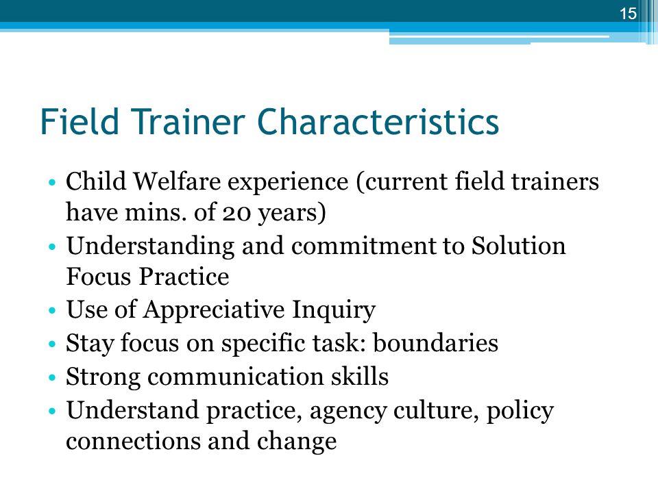 Field Trainer Characteristics