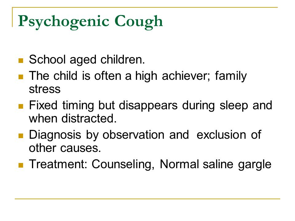 Psychogenic Cough School aged children.