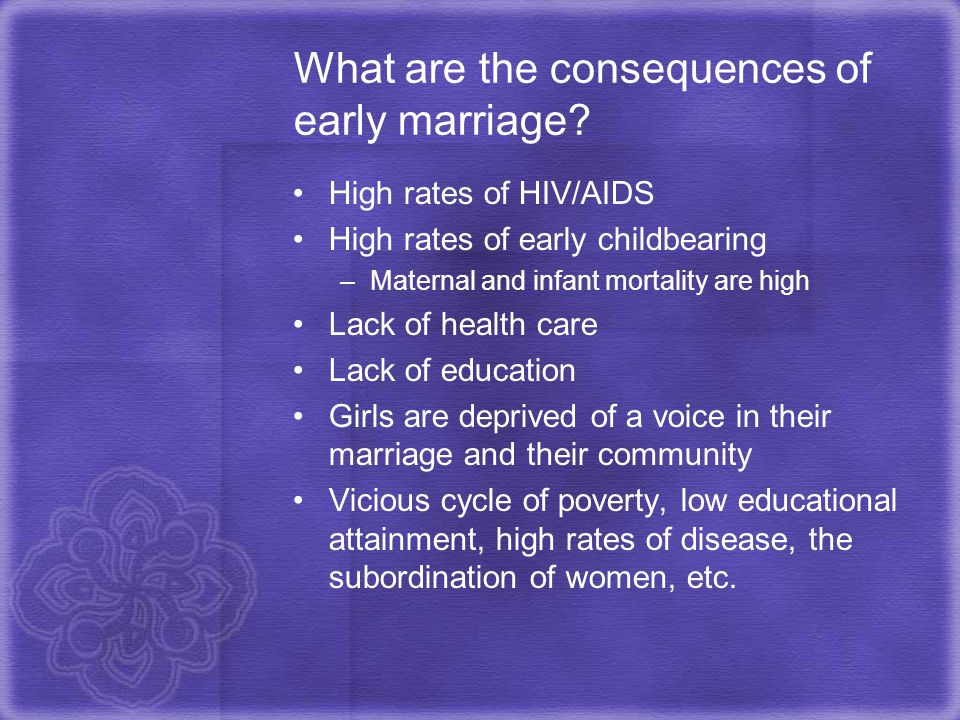 What are the consequences of early marriage