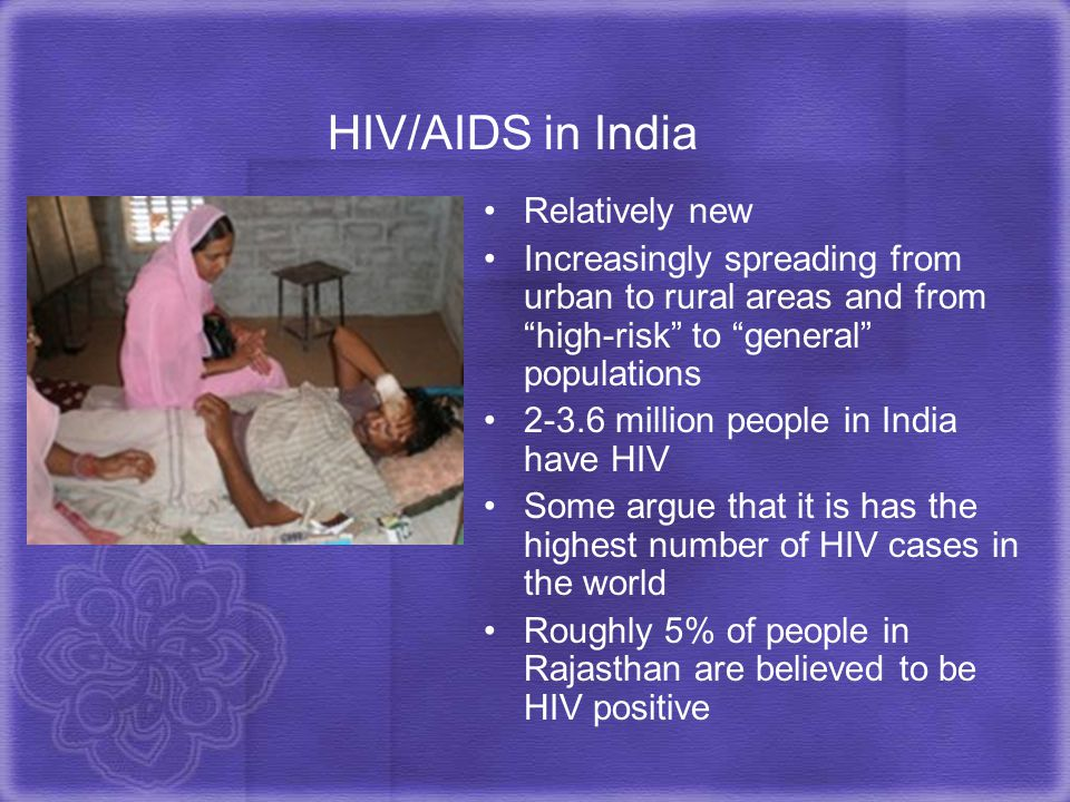 HIV/AIDS in India Relatively new