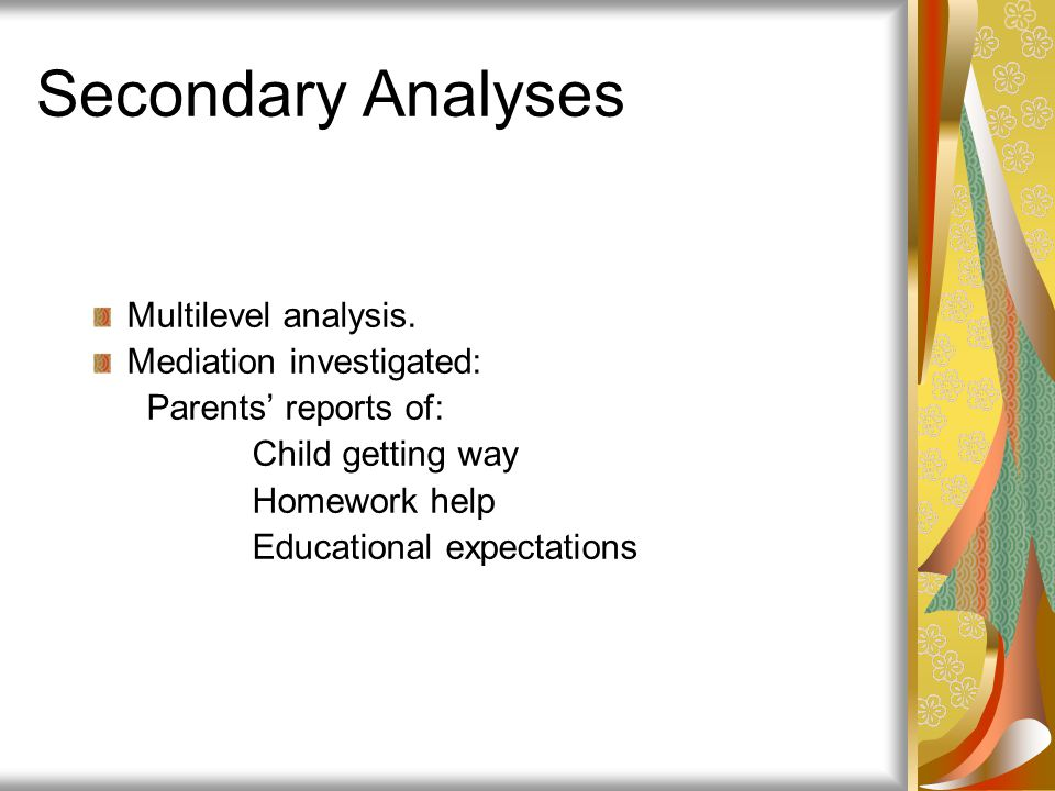 Secondary Analyses Multilevel analysis. Mediation investigated: