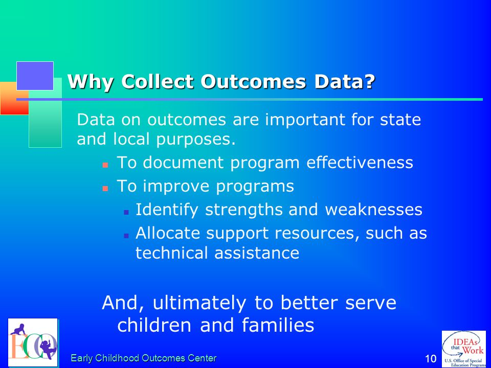 Why Collect Outcomes Data