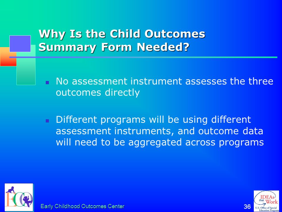 Why Is the Child Outcomes Summary Form Needed