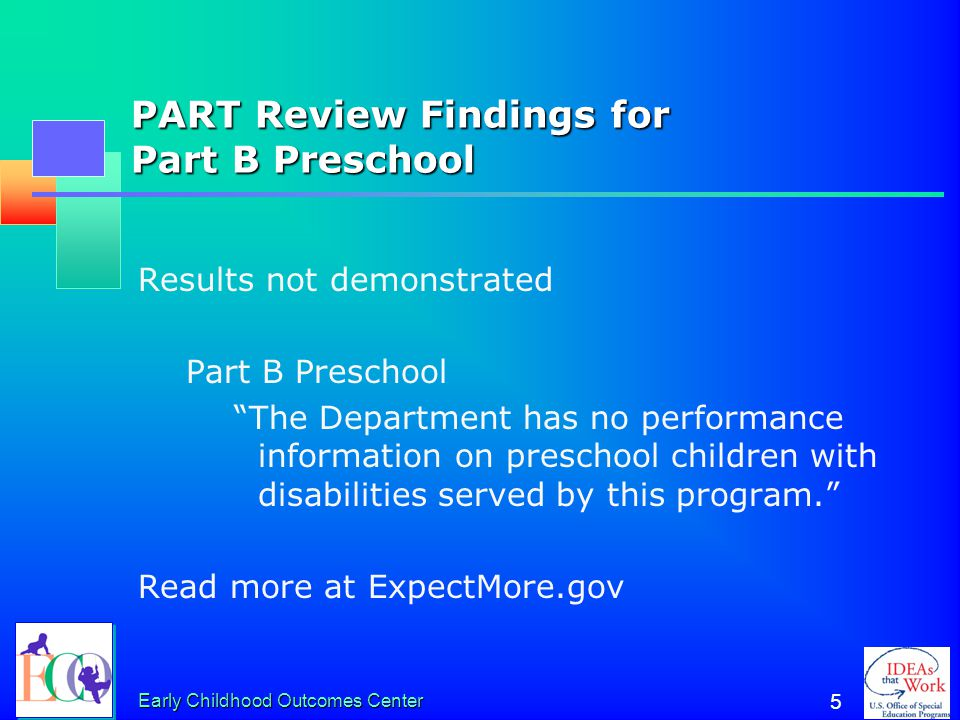 PART Review Findings for Part B Preschool