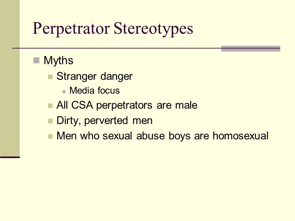 Perpetrator Stereotypes