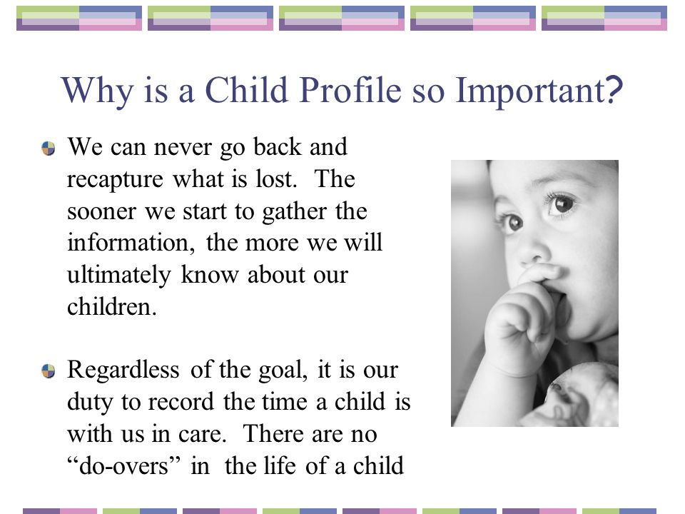 Why is a Child Profile so Important