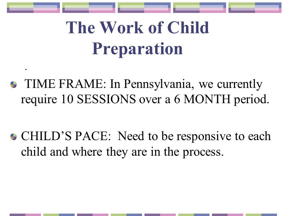 The Work of Child Preparation