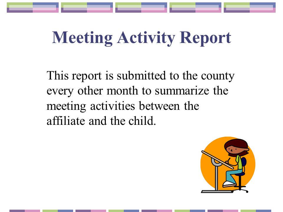 Meeting Activity Report