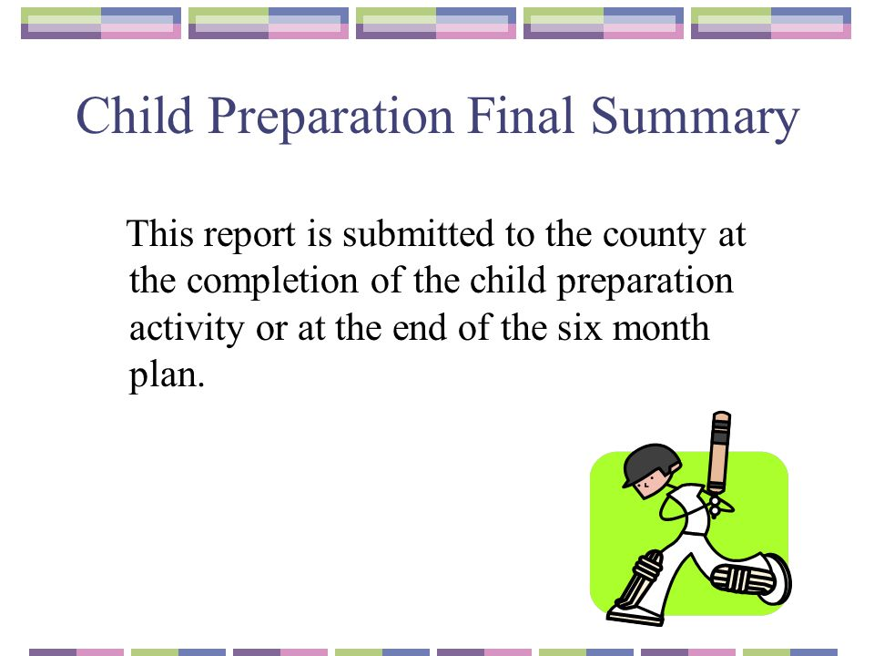 Child Preparation Final Summary