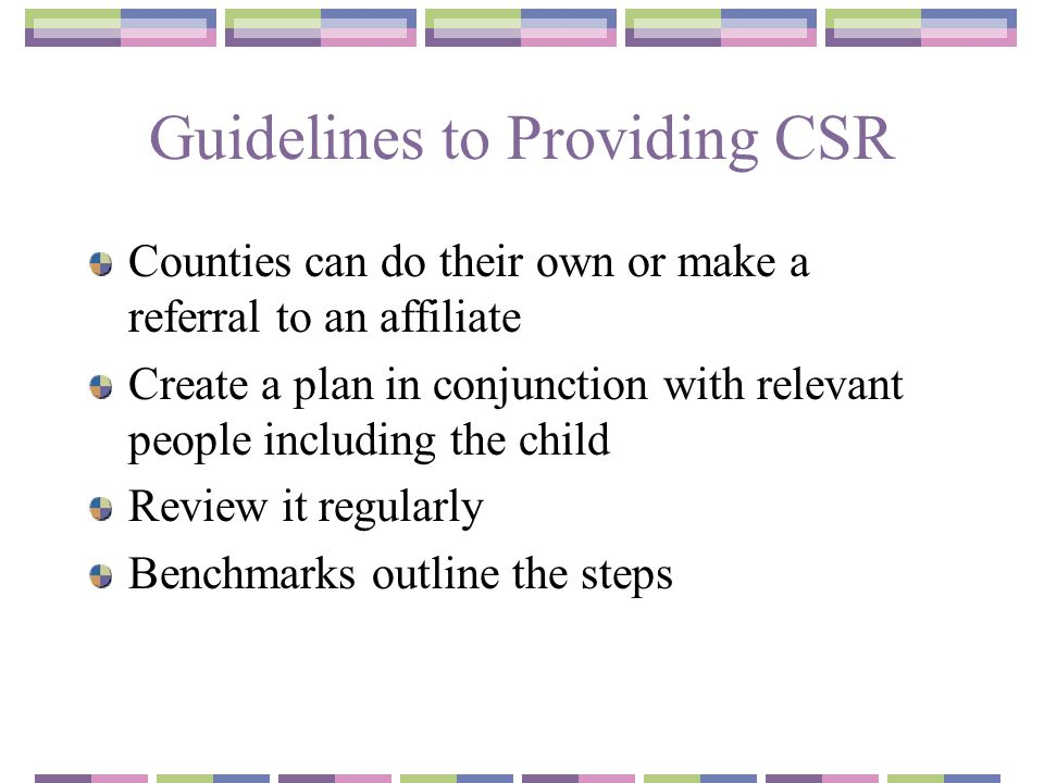 Guidelines to Providing CSR